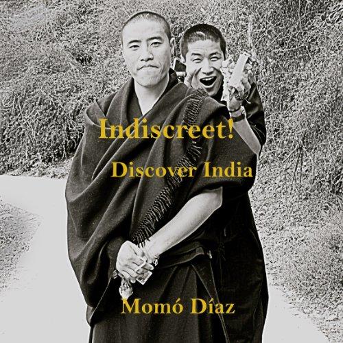 Descargar Libro Indiscreet! Discover India Momó Díaz