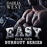 Easy: Burnout, Book 4