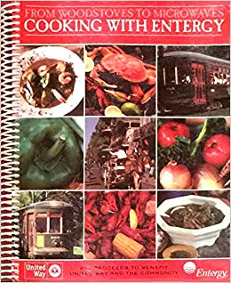 From Woodstoves to Microwaves -- Cooking with EnTergy