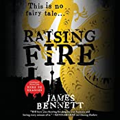 Raising Fire | James Bennett