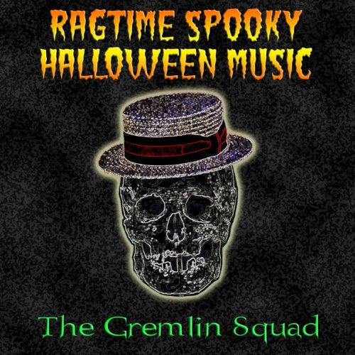 Amazon.com: Ragtime Spooky Halloween Music [Clean]: The Gremlin ...
