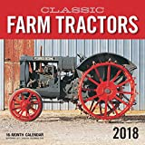 Classic Farm Tractors 2018: 16 Month Calendar Includes September 2017 Through December 2018