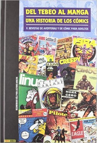 Del Tebeo Al Manga. Una Historia De Los Cómics 9. Revistas De ...