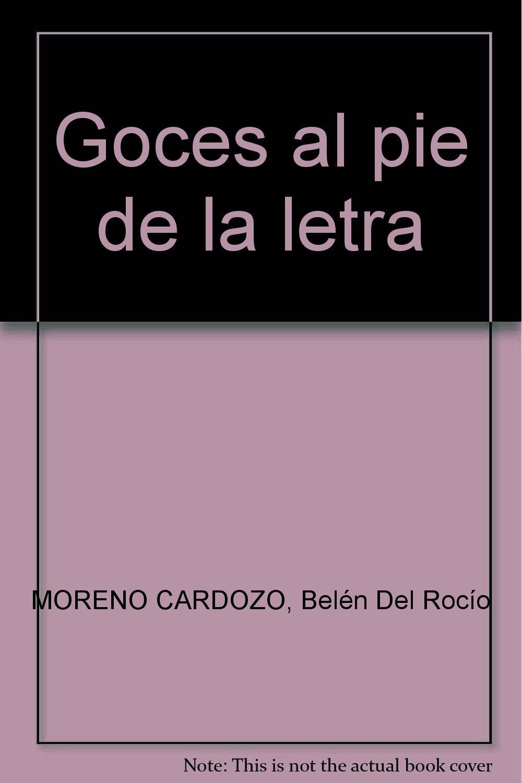 Goces Al Pie De La Letra (Spanish) Paperback – 2008