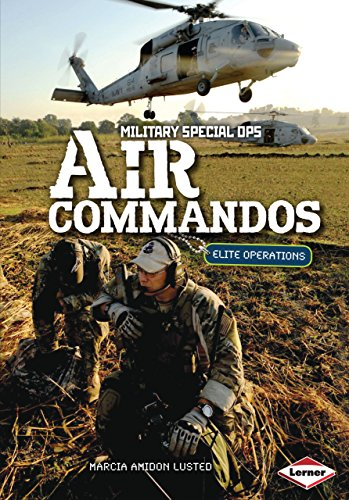 Air Commandos: Elite Operations (Military Special Ops) (Ops Commando Air)