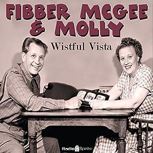 Fibber McGee & Molly: Wistful Vista Radio/TV Program
