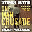 One Man Crusade: DCI Miller, Book 1 Audiobook by Steven Suttie Narrated by Simon Williams