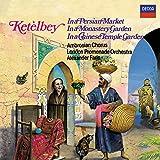 Ketelbey: in A Persian Market / in A Monastery Garden [Importado]
