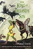 The King of Ireland's Son, Padraic Colum, 0486297225