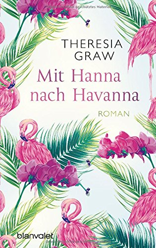 Mit Hanna nach Havanna: Roman