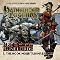 Pathfinder Legends - Rise of the Runelords 1.3 The Hook Mountain Massacre Audiobook by Mark Wright Narrated by Ian Brooker, Trevor Littledale, Stewart Alexander, Kerry Skinner