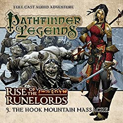 Pathfinder Legends - Rise of the Runelords 1.3 The Hook Mountain Massacre