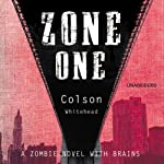 Zone One | Colson Whitehead