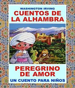 Resultado de imagen de cuentos de la alhambra amor