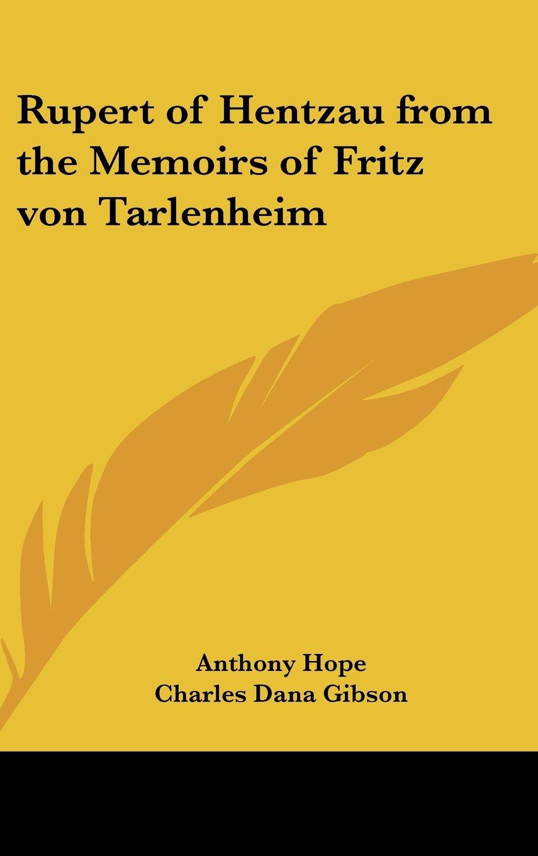 Rupert of Hentzau from the Memoirs of Fritz von Tarlenheim ebook