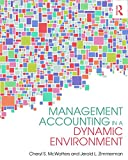 img - for Management Accounting in a Dynamic Environment book / textbook / text book