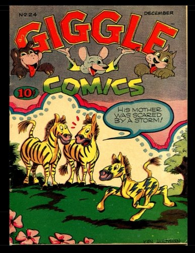 Giggle Comics #24: Golden Age Funny Animal Comics 1945