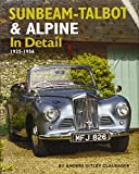 img - for Sunbeam-Talbot & Alpine In Detail: 1935-1956 book / textbook / text book