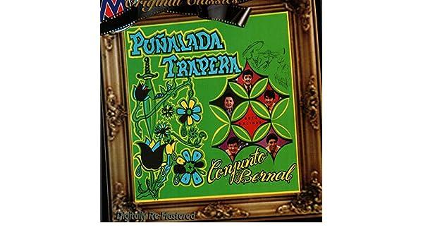 Punalada Trapera by Conjunto Bernal on Amazon Music - Amazon.com