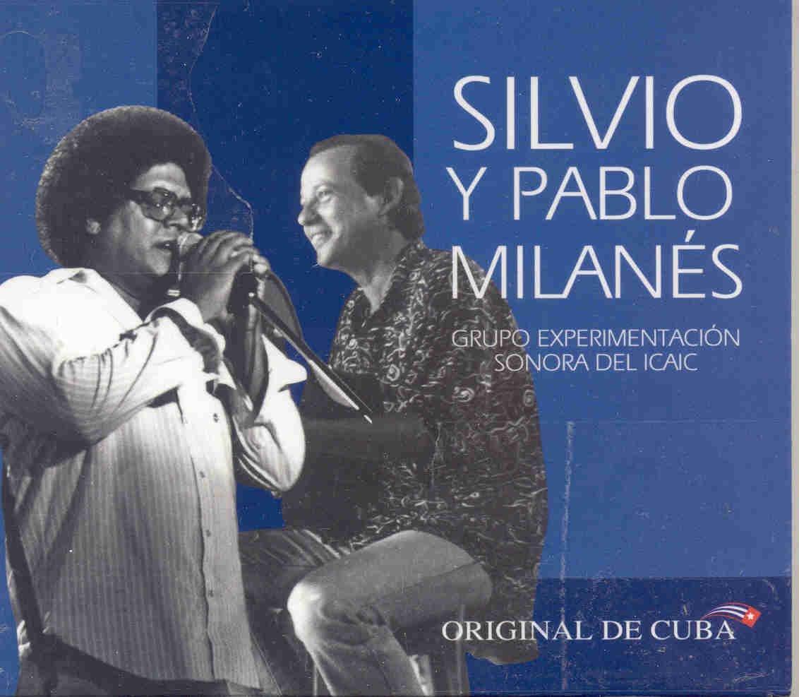 Silvio Rodriguez Pablo Milanes Silvio Y Pablo Milanes Music