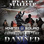 Coalition of the Damned: Monster Squad, Book 3 | Heath Stallcup
