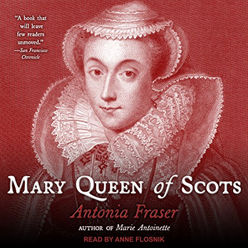 Mary Queen of Scots by Tantor Audio