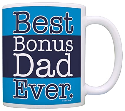 57b7efb04 Amazon.com: Bonus Dad Gifts Best Bonus Dad Ever Father's Day Gift ...