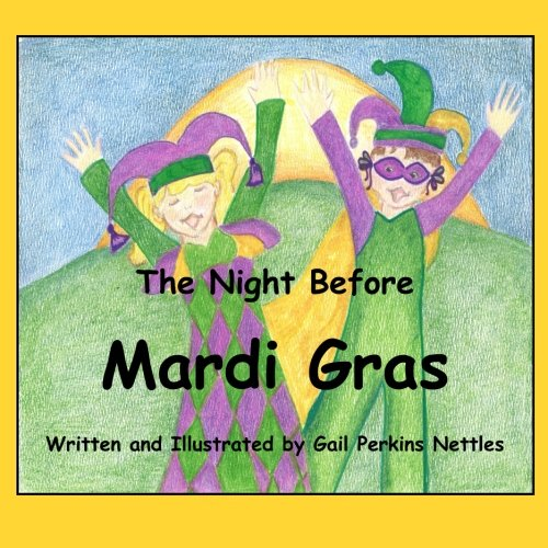 The Night Before Mardi Gras