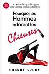 Pourquoi Les Hommes Adorent Les Chieuses : Why Men Love Bitches - French Edition Kindle Edition