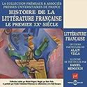 Le premier XXe siècle (Histoire de la littérature française) Discours Auteur(s) : Alain Viala Narrateur(s) : Alain Viala, Daniel Mesguich