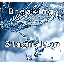 Breaking Stagnation: Walking in Breakthrough