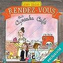 Rendez-vous au cupcake café | Livre audio Auteur(s) : Jenny Colgan Narrateur(s) : Christel Touret
