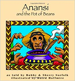 Anansi and the Pot of Beans (Welcome to Story Cove)