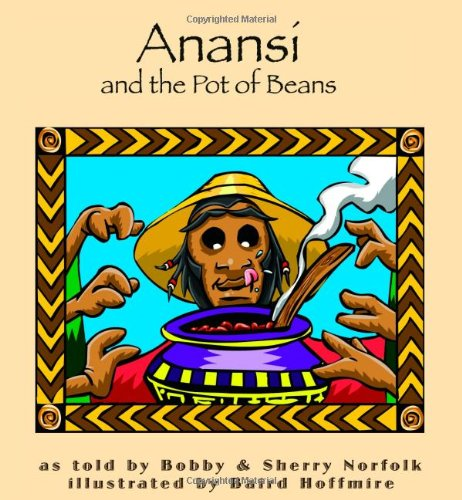 Read Online Anansí and the Pot of Beans (Story Cove) pdf