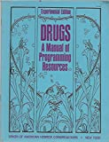 img - for Drugs a Manual of Programming Resources, Experimental Edition book / textbook / text book