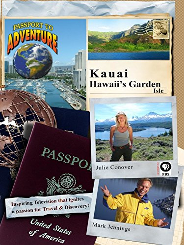 Passport to Adventure: Kauai Hawaii's Garden (Island Kauai Hawaii)