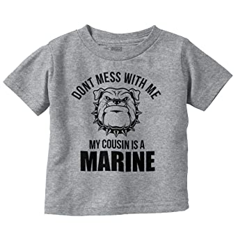 d0fe1b2124f Amazon.com  Dont Mess with Me Cousin A Marine Military Infant ...