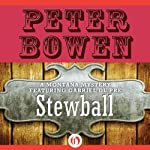 Stewball: A Montana Mystery featuring Gabriel Du Pré, Book 12   Peter Bowen