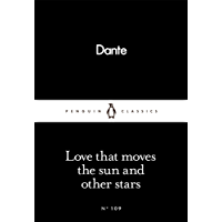 Love That Moves the Sun and Other Stars (Penguin Little Black Classics)
