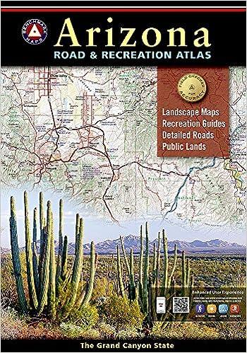 Benchmark Arizona Road & Recreation Atlas, 8th Edition ...