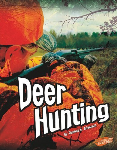 Deer Hunting (Wild Outdoors) by Thomas K. Adamson (2010-08-01)