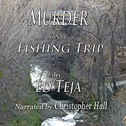 Murder on a Fishing Trip: A Short Story