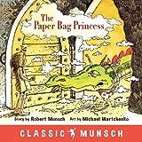 img - for The Paper Bag Princess (Classic Munsch) book / textbook / text book