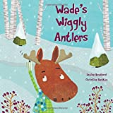 img - for Wade's Wiggly Antlers book / textbook / text book