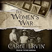 The Women's War: Mountain Women Series, Book 4 | Carol Ervin