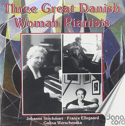 Historical Danish Female Pianists Play / Various
