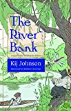 The River Bank: A sequel to Kenneth Grahame's The Wind in the Willows