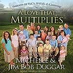 A Love That Multiplies | Michelle Duggar,Jim Bob Duggar