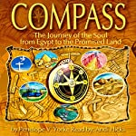 Compass: The Journey of the Soul from Egypt to the Promised Land | Penelope V. Yorke