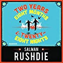 Two Years Eight Months and Twenty-Eight Nights Audiobook by Salman Rushdie Narrated by Robert G Slade